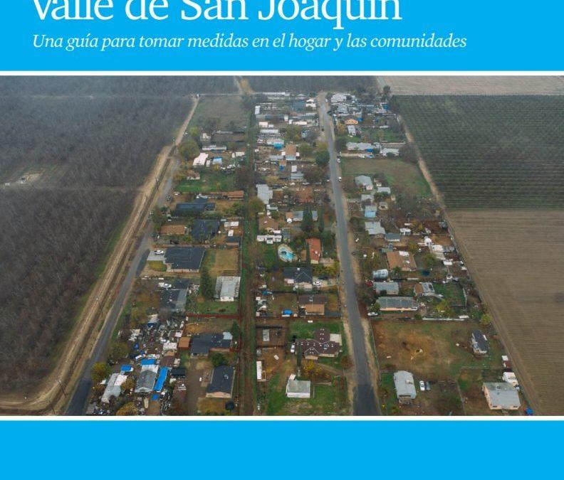 Cambio climático en el Valle de San Joaquín: Una guía para tomar medidas en el hogar y las comunidades.
